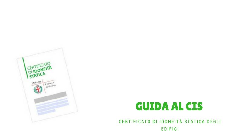 Scarica la Guida al CiS Certificato di idoneità Statica degli edifici